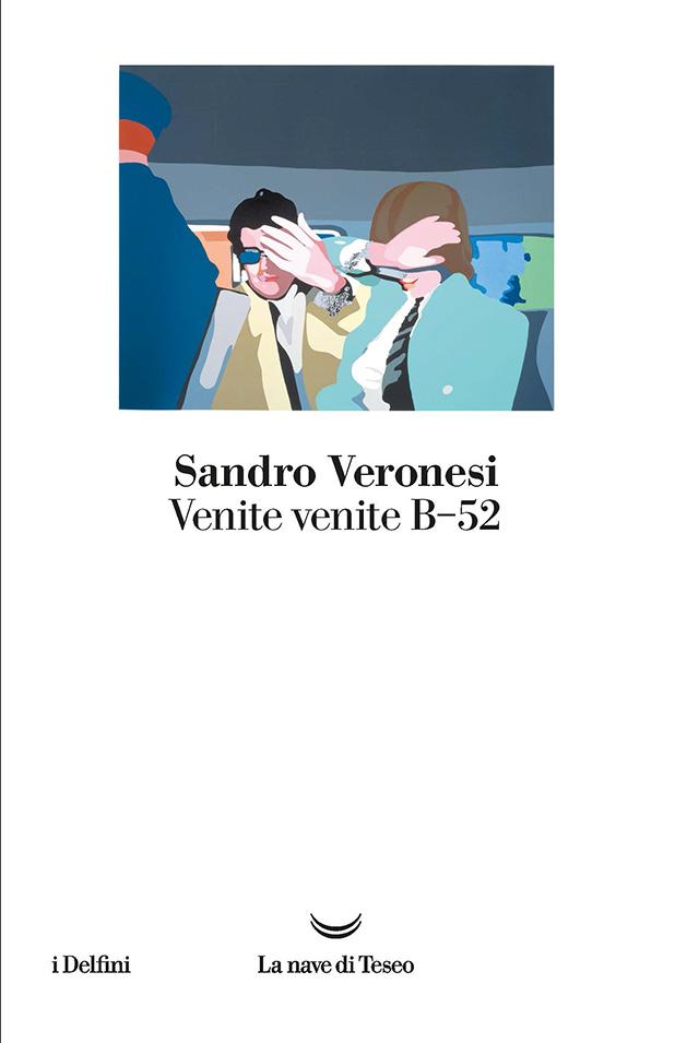 venite-venite-b52-veronesi
