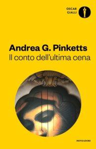 Il conto dell'ultima cena di Andrea G. Pinketts
