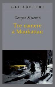 Tre camere a Manhattan di Georges Simenon