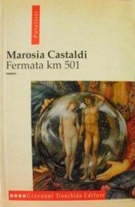 Fermata km 501 di Marosia Castaldi