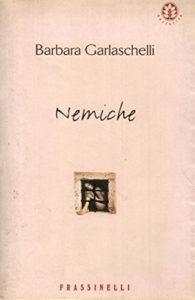 Nemiche di Barbara Garlaschelli