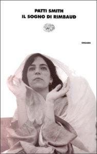 Il sogno di Rimbaud di Patti Smith