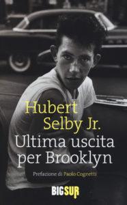 Ultima uscita per Brooklyn di Hubert Selby Jr.