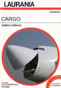 Cargo di Matteo Galiazzo ed. Laurana