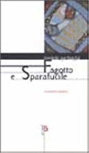 Fagotto e Sparafucile di Daniele Garbuglia