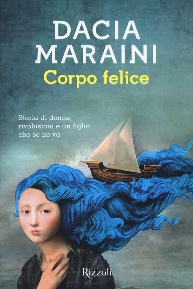 Corpo felice di Dacia Maraini