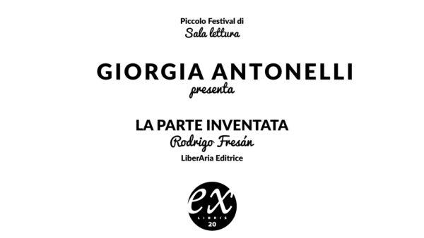 Giorgia Antonelli legge La parte inventata