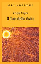 Il tao della fisica di Fritjof Capra