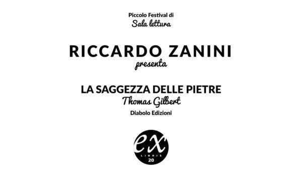 Riccardo Zanini legge La saggezza delle pietre