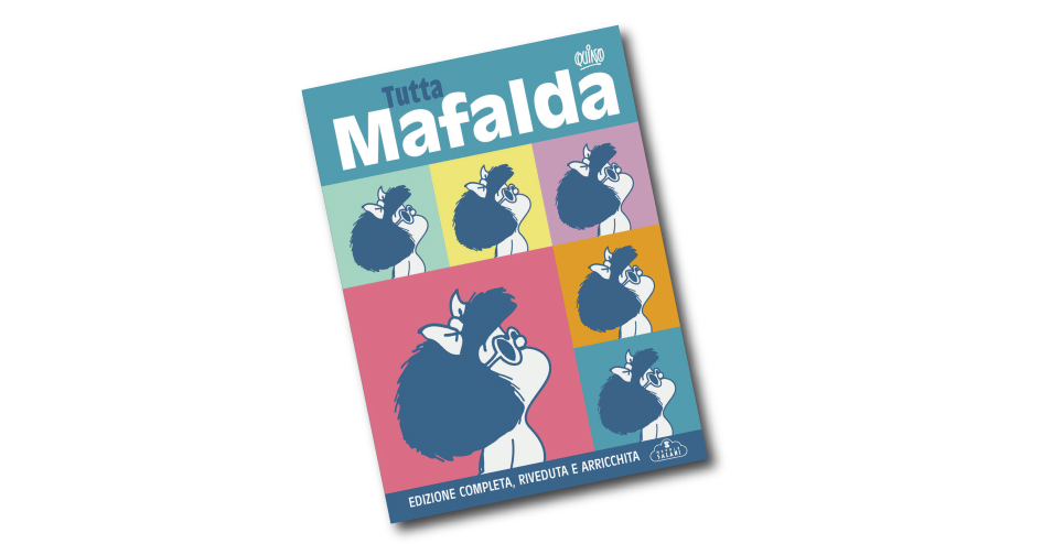 Tutta Mafalda di Quino
