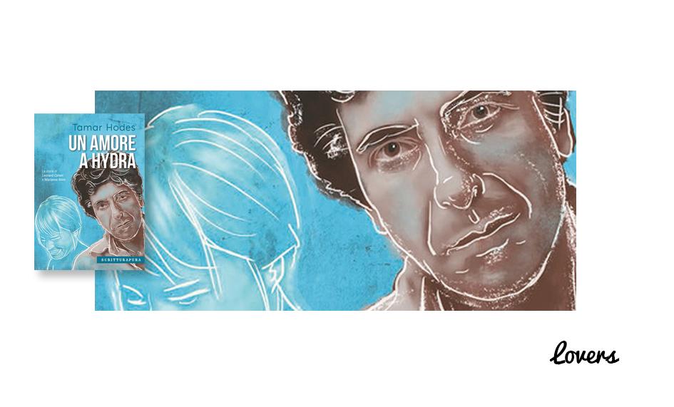 Un amore a Hydra. La storia di Leonard Cohen e Marianne Ihlen di Tamar Hodes