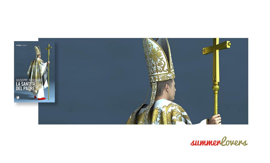 La santità del padre di Giuseppe Foderaro